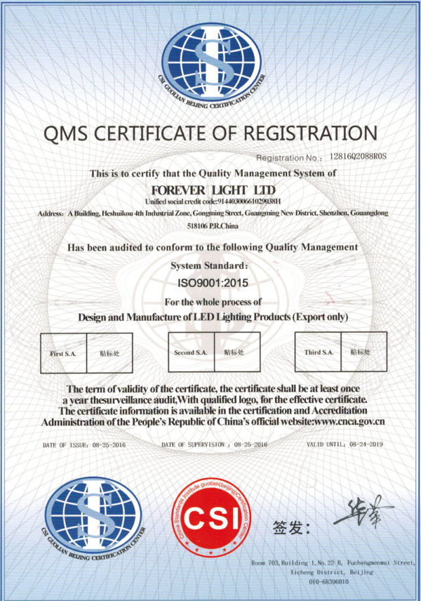 Forever Light Ltd. Certified by ISO9000:2015 system in August 2016 .